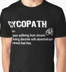 cycopath noun-funny definition Graphic T-Shirt