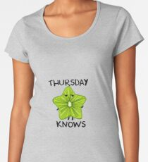 Thursday knows Women's Premium T-Shirt