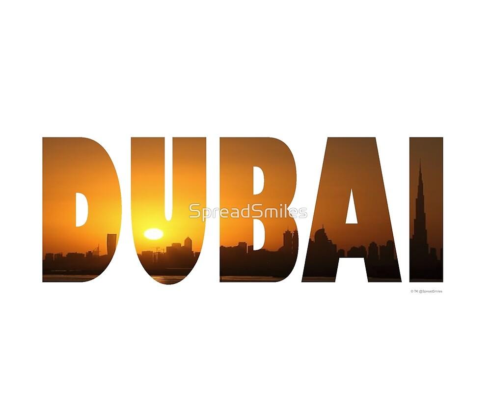 Dubai 1 by SpreadSmiles