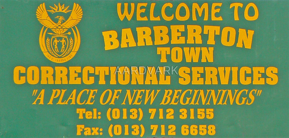 Welcome to Barberton by AARDVARK