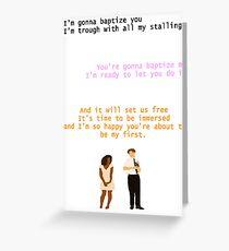 Baptize Me - Book Of Mormon Greeting Card