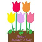 Happy Mother's Day Tulips by CreativeEm