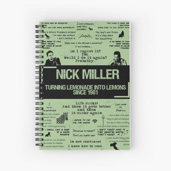 NICK MILLER Spiral Notebook