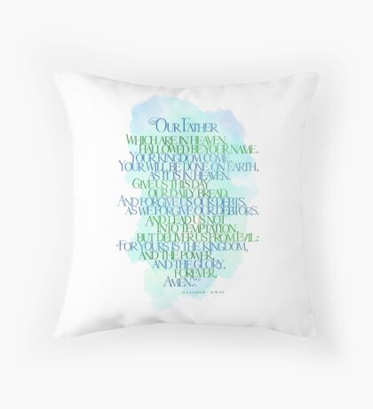 Our Father Which Are In Heaven Throw Pillow