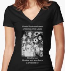 Never Underestimate a Woman who Loves Tim Burton Movies and was Born in December Women's Fitted V-Neck T-Shirt