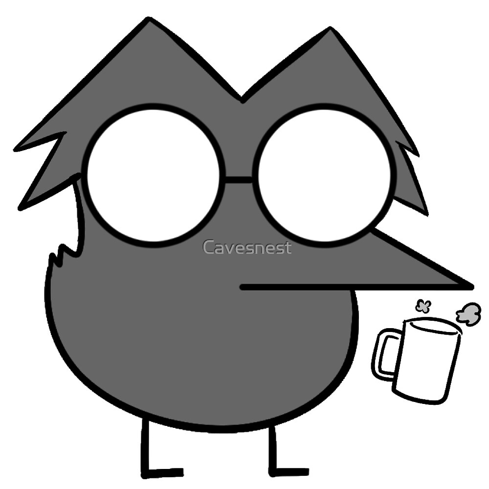 Coffee Fueled Bird by Cavesnest