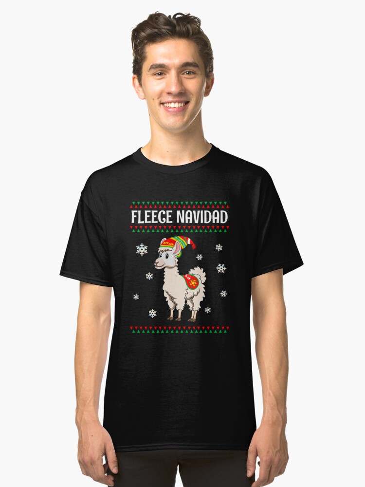 Fleece Navidad Alpaca  Christmas  Fa La Llama Unicorn  Llama Chullo  Pajama Llama Drama  Be Llamacorn T-Shirt Sweater Hoodie Iphone Samsung Phone Case Coffee Mug Tablet Case Gift Classic T-Shirt Front