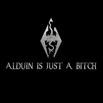 Alduin is just a bitch. by faunatorium