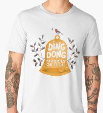 Ding-dong merrily on high Men's Premium T-Shirt