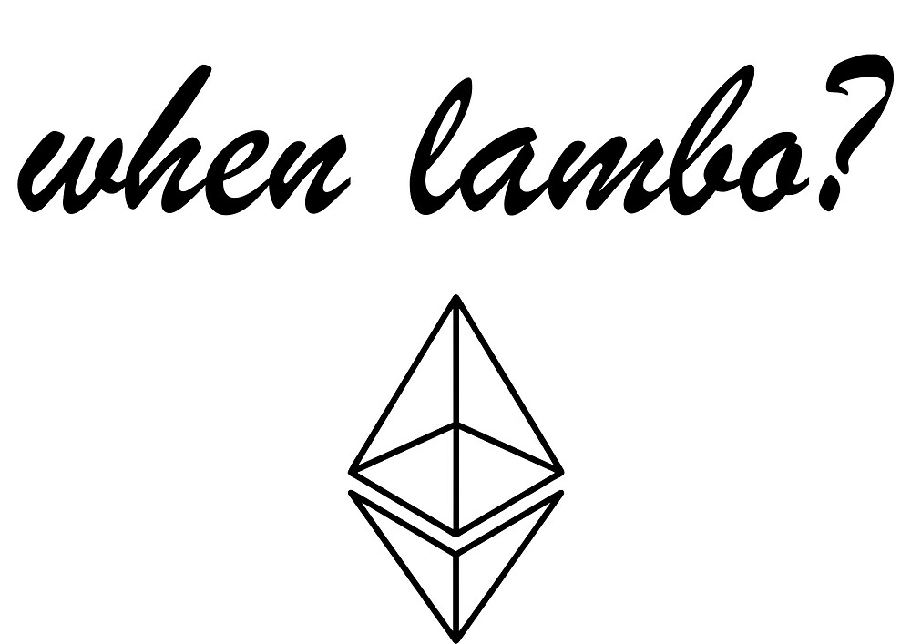 When lambo? Ethereum by ehammer