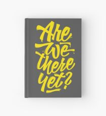 Are we there yet? - Typographic Road Trip Design Notizbuch