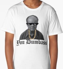 You dumbass - That 70s show Long T-Shirt
