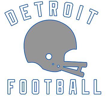 DETROIT FOOTBALL by Texarkatheart