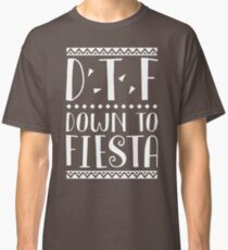 Down To Fiesta.png Best Product Classic T-Shirt