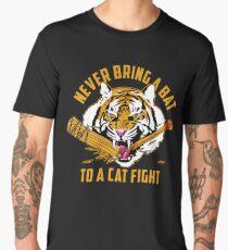 Never Bring A Bat To A Cat Fight - official high resolution HQ Men's Premium T-Shirt