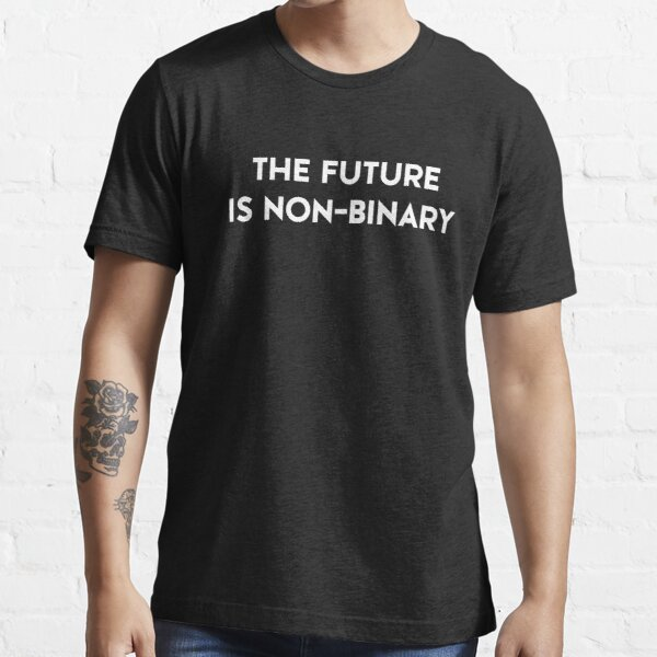 The Future Is Non-Binary (white text) Essential T-Shirt