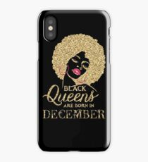 Black Queens Are Born In December Gold Cham iPhone Case/Skin