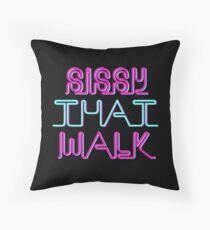 Sissy That Walk Throw Pillow