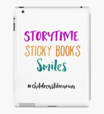 Storytime Sticky Books Smiles - Childrens Librarian iPad Case/Skin