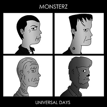 Monsterz Universal Days Black and White Variant  by Charlie8090
