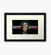 Feed Your Mind With Success... Framed Print