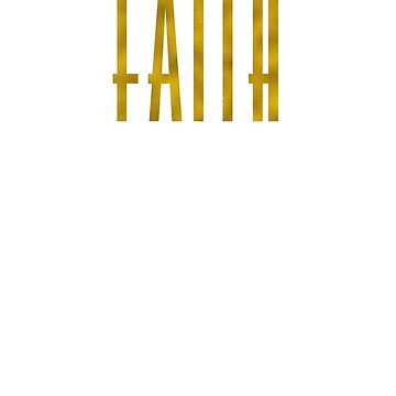 Faith Gold text Christian men women boy girl t shirt by RisingPixels