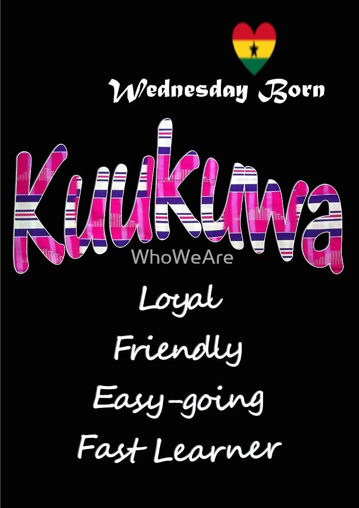 Wednesday Born Ghanaian Female Name 'Kuukuwa' in pink by WhoWeAre