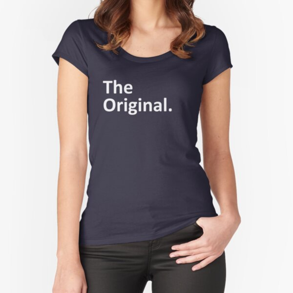 The Original The Remix Matching Family  Fitted Scoop T-Shirt