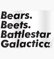 Bears, Beets, Battlestar Galactica Poster