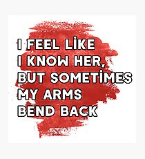 arms bend back Photographic Print