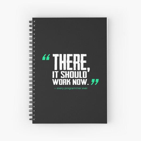 Allí, debería funcionar ahora: chistes divertidos de programación Cuaderno de espiral