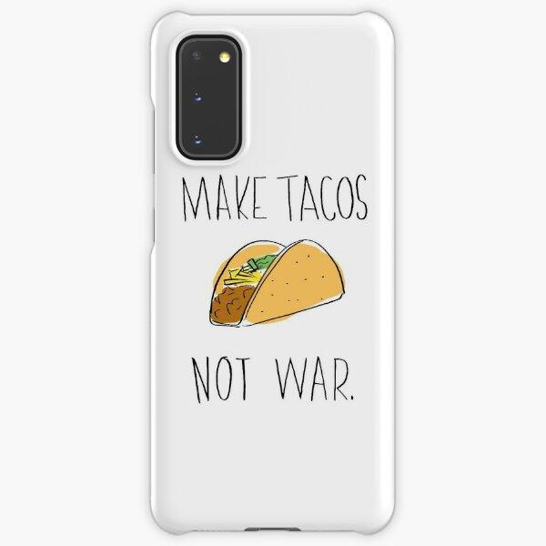 Make Tacos Not War Samsung Galaxy Snap Case