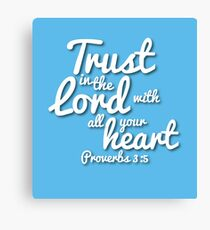 Trust in the Lord (Christian encouragement) Canvas Print