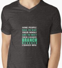 Branch Manager I Raised Mine T-Shirt