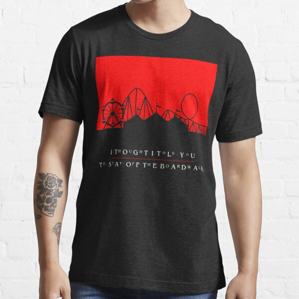 The Lost Boys - I Thought I Told You To Stay Off The Boardwalk Essential T-Shirt