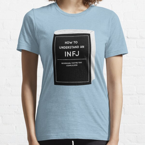 How to understand an INFJ Essential T-Shirt