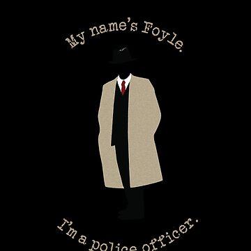 My name's Foyle (Foyle's War)  by dapperc