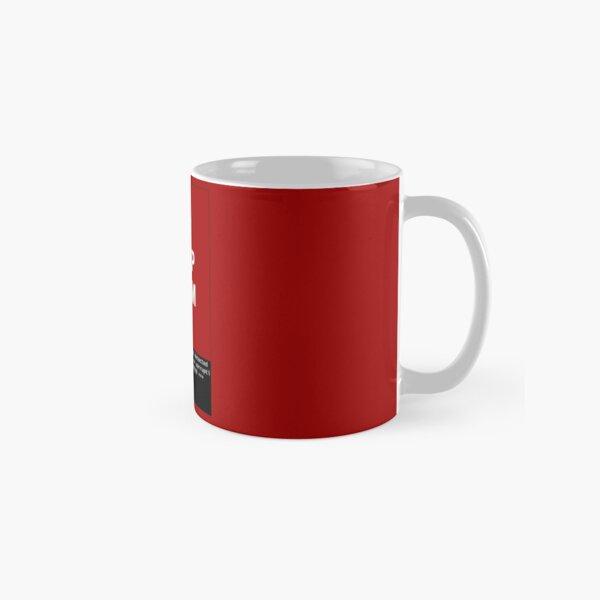 Keep calm and... SegFault! Classic Mug