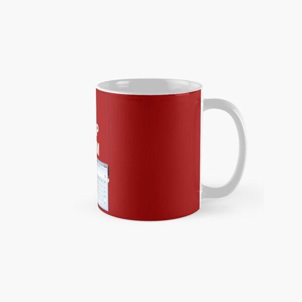 Keep calm and.. Calc! Classic Mug