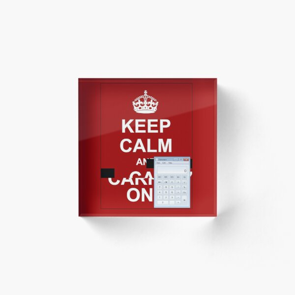 Keep calm and.. Calc! Acrylic Block