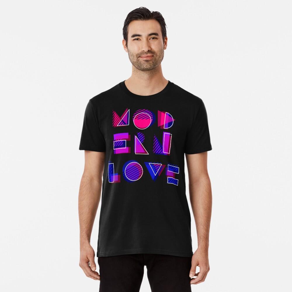 Modern Love (bonus) Premium T-Shirt