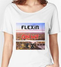 Motivating Thoughts- Flexin On My Ex Women's Relaxed Fit T-Shirt