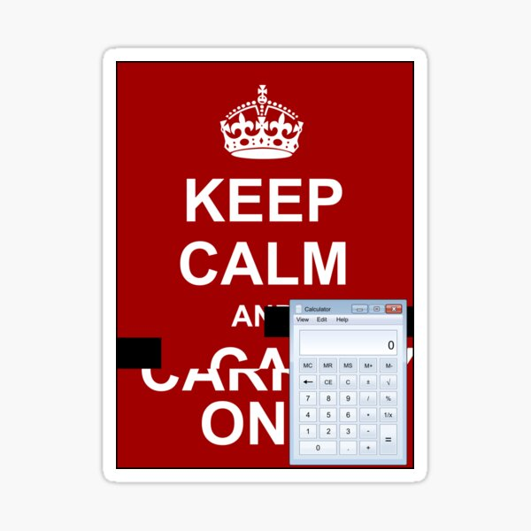 Keep calm and.. Calc! Sticker