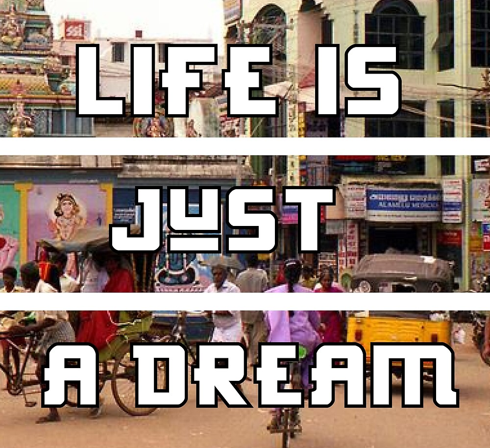 Life Is Just a Dream- FILL IT WITH MIRACLES by PurpleLoxe