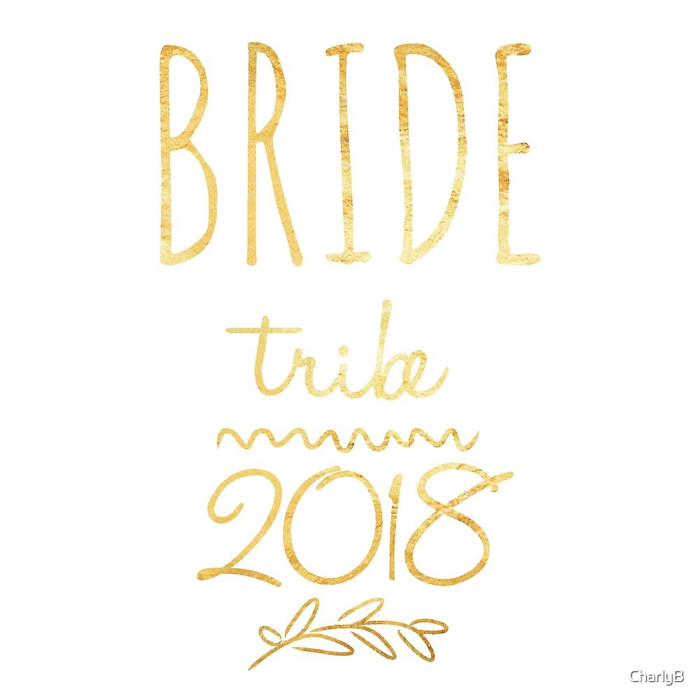 Bride tribe 2018 by CharlyB