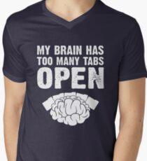 My brain has too many open Men's V-Neck T-Shirt