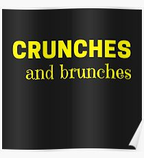 crunches and brunches Poster