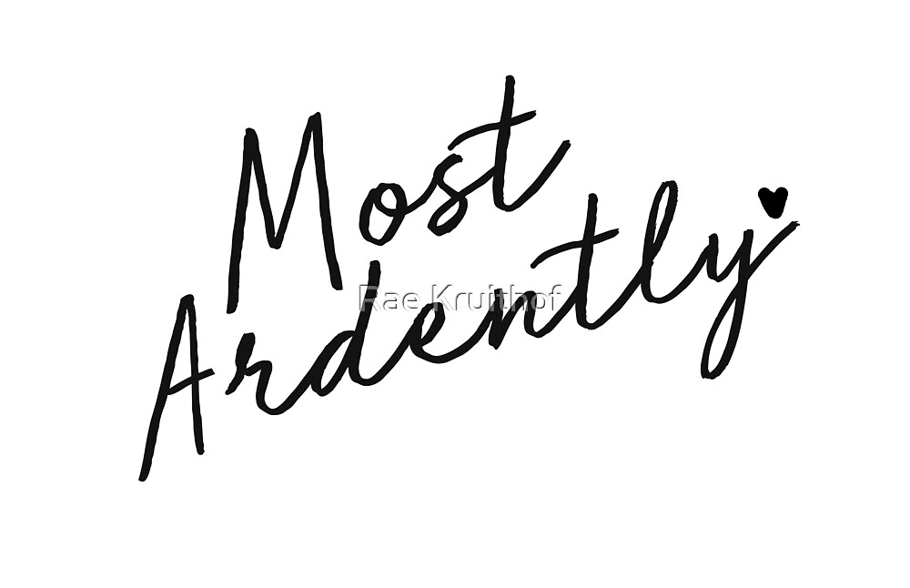 Most Ardently by AnObscureBird