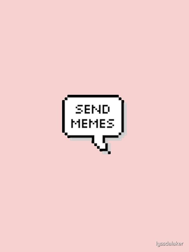 Sende Meme von lyssdalaker