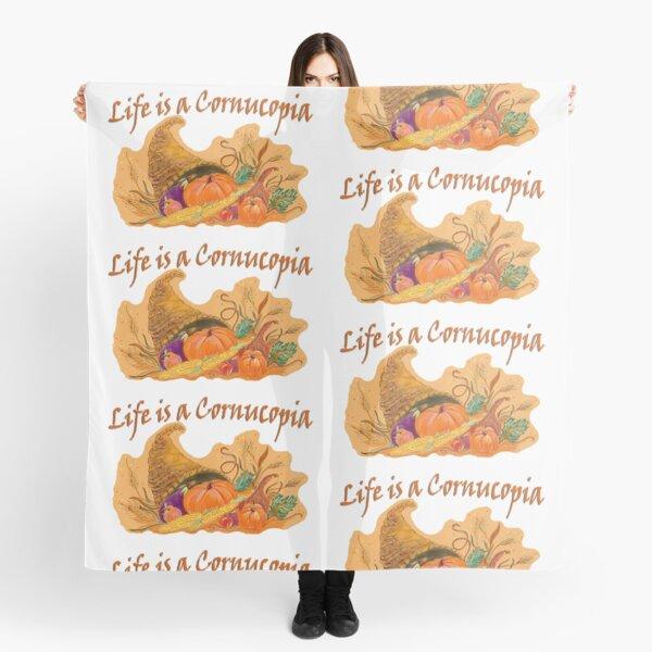 Life is a Cornucopia Scarf